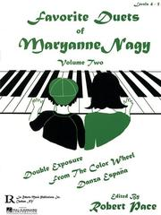 Cover of: Favorite Duets of Maryanne Nagy, Volume 2 by Maryanne Nagy