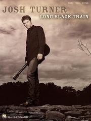 Cover of: Josh Turner - Long Black Train | Josh Turner