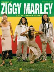 Cover of: The Best of Ziggy Marley and the Melody Makers | Ziggy Marley