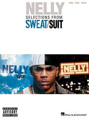 Cover of: Nelly - Selections from Sweat/Suit | Nelly