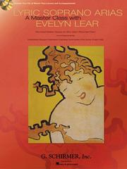 Cover of: Lyric Soprano Arias: A Master Class with Evelyn Lear | Evelyn Lear