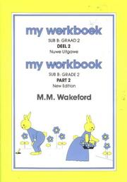 Cover of: My Workbook / My Werkboek: Sub B, Part 2 / Sub B, Deel 2 (Mathematics: My Workbook / My Werkboek) | Wakeford
