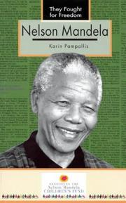 Cover of: Nelson Mandela (They Fought for Freedom) | Karin Pampallis