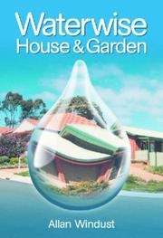 Cover of: Waterwise House & Garden | A. Windust