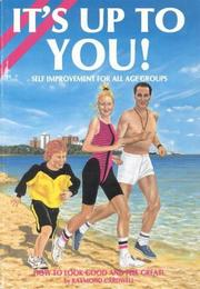 Cover of: It's Up to You!: Self Improvement for All Age Groups | Raymond Cardwell