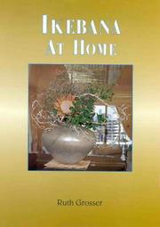 Cover of: Ikebana at Home | Ruth Grosser