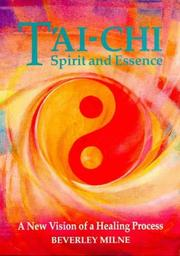 Cover of: Tai-chi Spirit and Essence | Beverley Milne