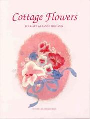 Cover of: Cottage Flowers by Leanne Milhand