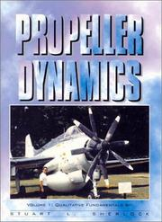 Cover of: Propeller Dynamics, Vol. 1 | Stuart L. Sherlock