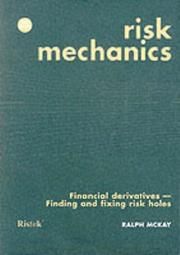 Cover of: Risk Mechanics by Ralph McKay
