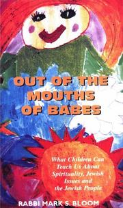 Cover of: Out of the Mouths of Babes | Rabbi Mark S. Bloom