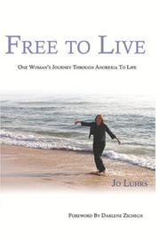 Cover of: Free To Live | Jo Luhrs