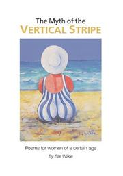 Cover of: The Myth of the Vertical Stripe | Ellie Wilkie