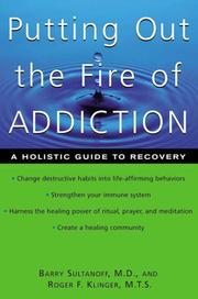 Cover of: Putting Out the Fire of Addiction | Roger Klinger