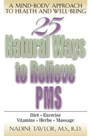 Cover of: 25 Natural Ways to Relieve PMS | Nadine Taylor