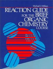 Cover of: Reaction Guide for the Brief Organic Course (College) | Michael Millam