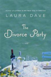 Cover of: The divorce party | Laura Dave