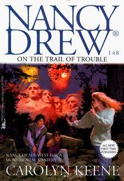Cover of: On The Trail Of Trouble:Nancy Drew #148 | Carolyn Keene