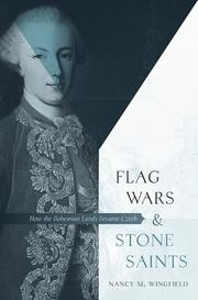 Cover of: Flag Wars and Stone Saints | Nancy M. Wingfield
