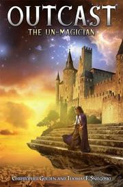 Cover of: The Un-Magician (Outcast) by Christopher Golden, Thomas E. Sniegoski