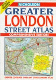 Cover of: Greater London Street Atlas by Nicholson