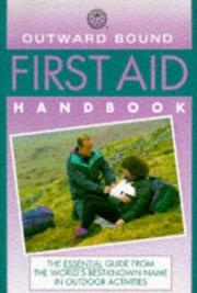 Cover of: Outward Bound first aid handbook | Peter Goth, Jeff Isaac