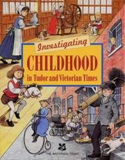 Cover of: Investigating Childhood in Tudor and Victorian Times | Laura Wilson
