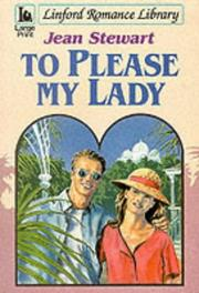 Cover of: To Please My Lady | Stewart, Jean