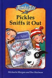 Cover of: Pickles Sniffs It Out (Jumbo Jets) by Michaela Morgan