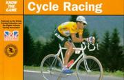 Cover of: Cycle Racing (Know the Game) | John Wilcockson