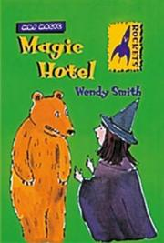 Cover of: Magic Hotel (Rockets: Mrs.Magic) | Wendy Smith