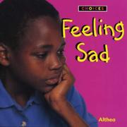 "Cover of: Feeling Sad (Choices) | ""Althea"""