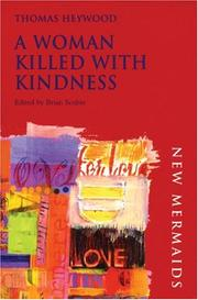 Cover of: Woman Killed with Kindness | Thomas Heywood
