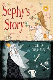 Cover of: Sephy's Story (White Wolves) | Julia Green