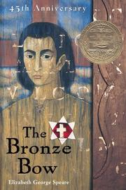 Cover of: The Bronze Bow by Elizabeth George Speare