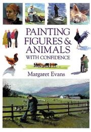 Cover of: Painting Figures & Animals With Confidence | Margaret Evans