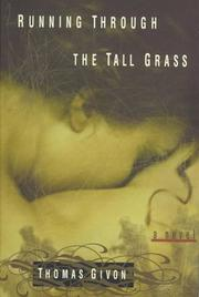 Cover of: Running through the tall grass | Talmy Givón