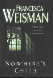 Cover of: Nowhere's Child | Francesca Weisman