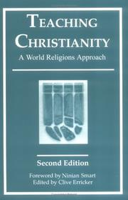 Cover of: Teaching Christianity P (Chichester Project) | Clive Erricker