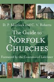 Cover of: Guide to Norfolk Churches | D. P. Mortlock