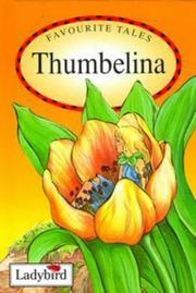 Cover of: Thumbelina (Favourite Tales) | Hans Christian Andersen