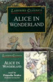 Cover of: Alice in Wonderland (Classic Collections) | Prunella Scales
