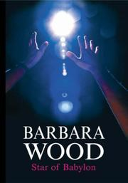 Cover of: Star of Babylon | Barbara Wood