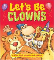 Cover of: Let's Be Clowns - Dizzy Dinosaur Concept Books for Foundation (B06) | Rosemary Reuille Irons