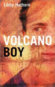 Cover of: Volcano  Boy | Libby Hathorn