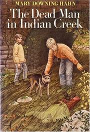 Cover of: The Dead Man in Indian Creek | Mary Downing Hahn