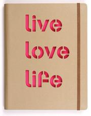 Cover of: Live Love Life Journal Set by Galison/Mudpuppy