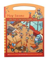 Cover of: On the Construction Site Sticker Set Play Scene by Galison/Mudpuppy