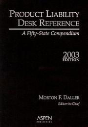 Cover of: Product Liability Desk Reference 2003 | Morton F. Daller