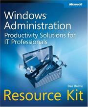 Cover of: Windows administration resource kit by Dan Holme